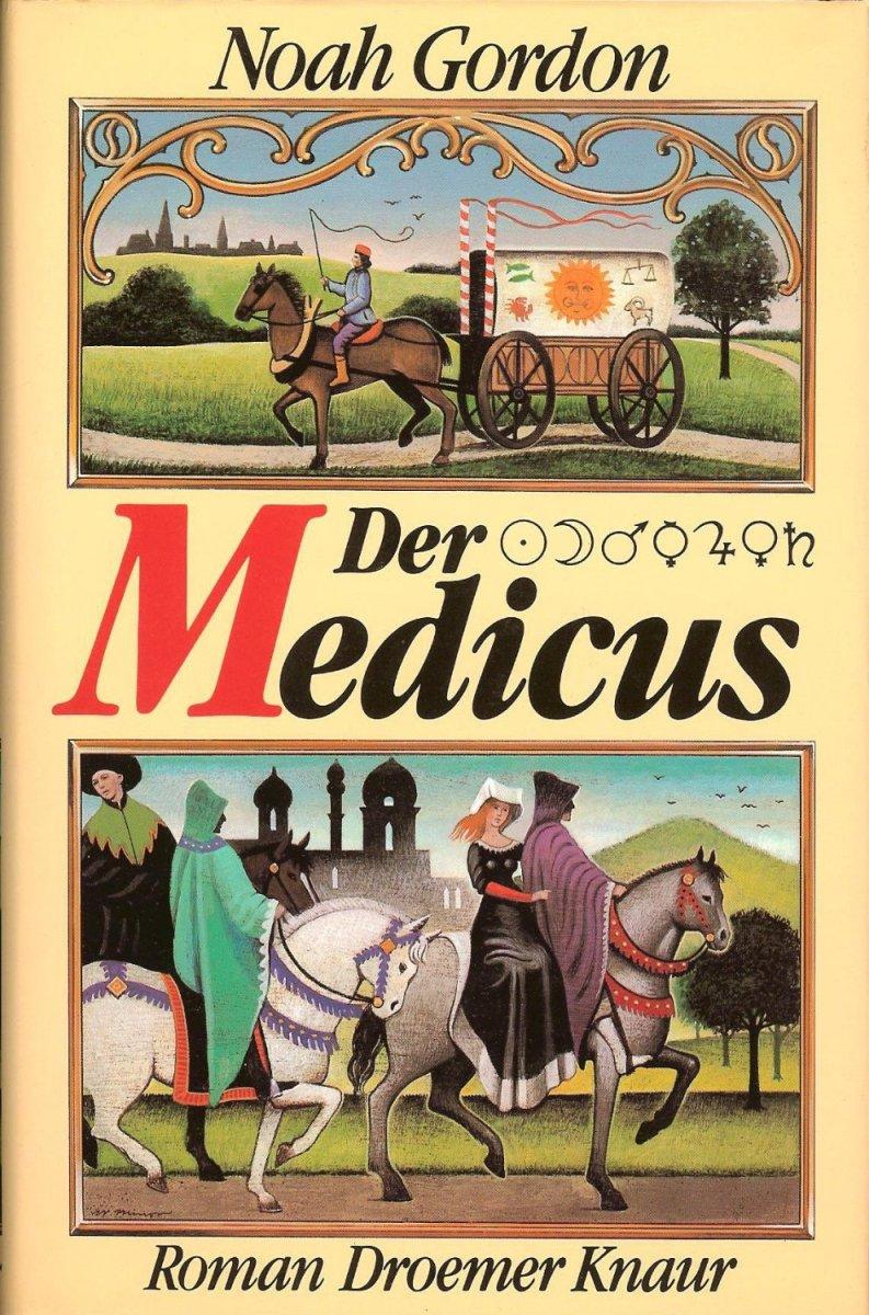 Der Medicus : Roman.